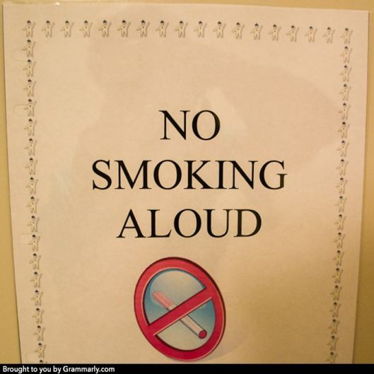 no smoking aloud