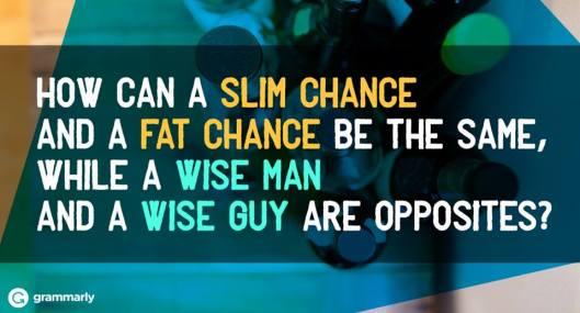 slim chance